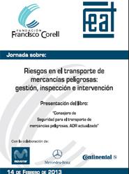 Fundación Corell celebrará el próximo día 14 una jornada sobre riesgos en el transporte de mercancías peligrosas