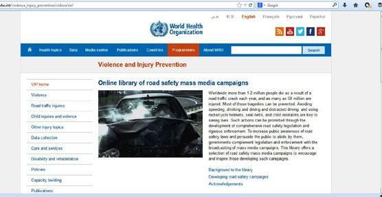 En la Biblioteca online de la Organización Mundial de la Salud pueden verse las principales campañas de la DGT y de otros organismos.