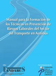Fandabus presenta el Manual para la Formación de los Técnicos en Prevención de Riesgos Laborales del Sector del Transporte en Autobús