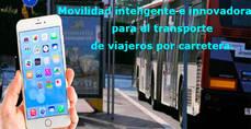 'Movilidad inteligente e innovadora para el transporte de viajeros por carretera'