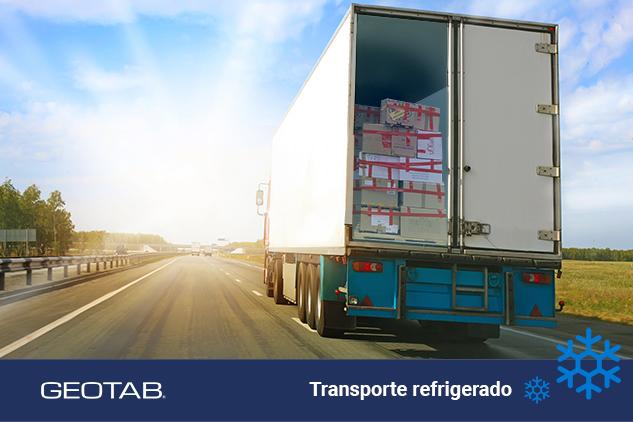 Geotab para un mayor control y eficiencia en el transporte refrigerado de 'última milla'