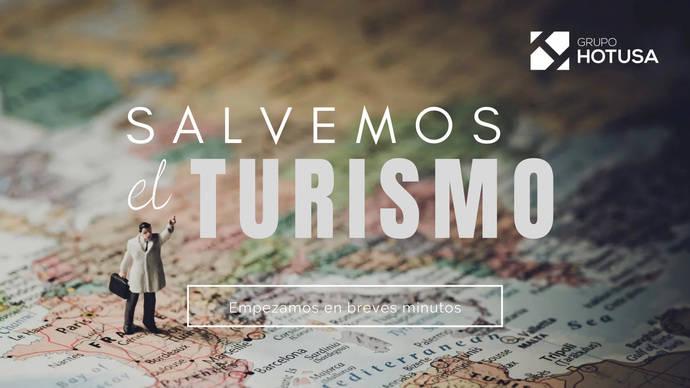 Expertos reunidos en 'Salvemos el Turismo' aseguran que acelerar la movilidad y generar confianza serán las soluciones ante la crisis