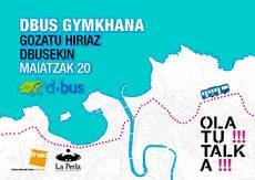 Dbus organiza una gymkhana en Olatu Talka para conocer el transporte público de la ciudad